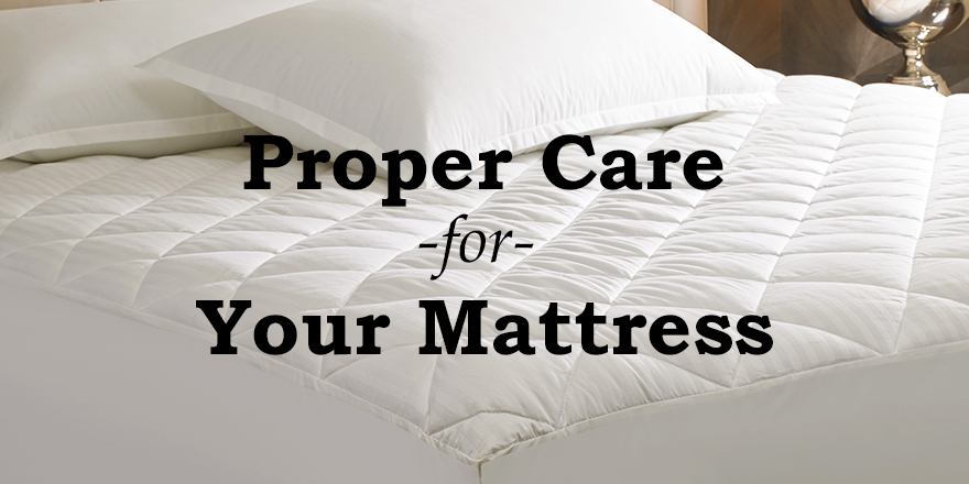 Taking Care of Your Mattress[