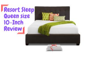 Resort Sleep Queen size 10-Inch Review