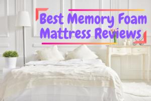 Best Memory Foam Mattress Reviews