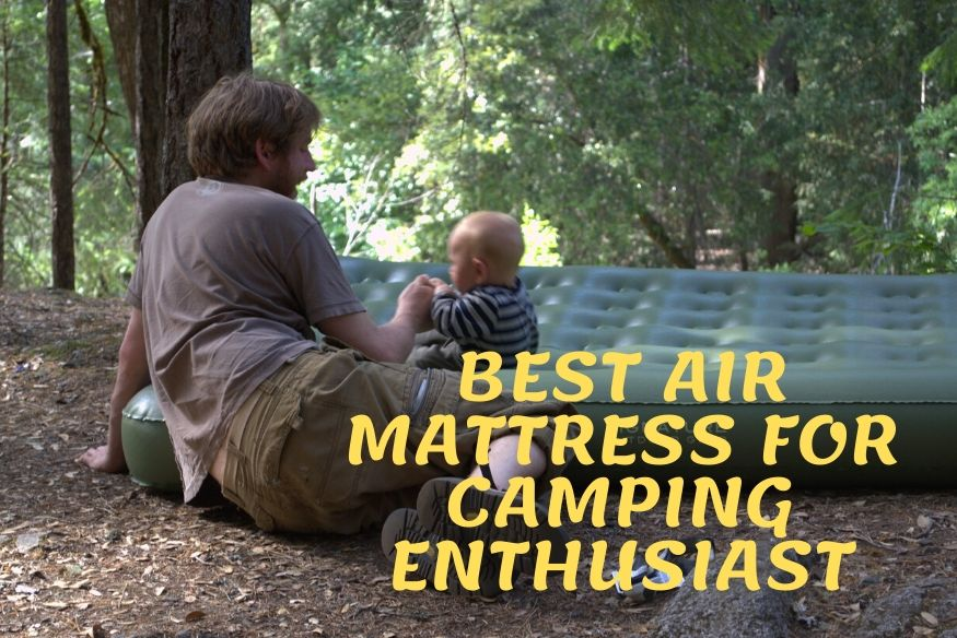 Best Air Mattress for Camping Enthusiasts
