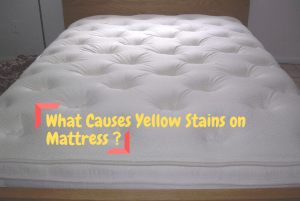 What Causes Yellow Stains on Mattress