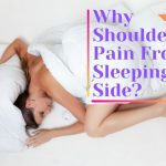 Why Shoulder Pain From Sleeping on Side