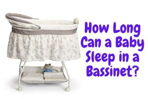 How Long Can a Baby Sleep in a Bassinet